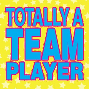 4160 - Totally a Team Player