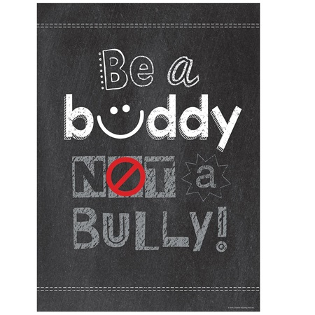 Chalkboard Poster - Be a Buddy not a Bully