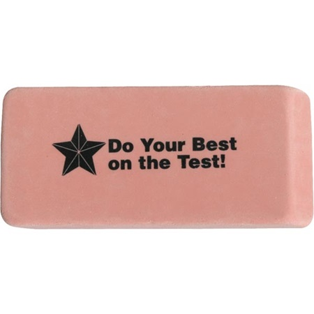 Do Your Best on the Test Eraser