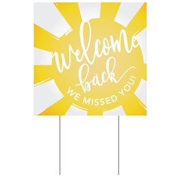Square Yard Sign - Welcome Back/Sun