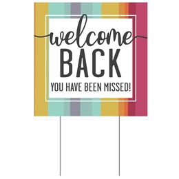 Square Yard Sign - Welcome Back/Stripes