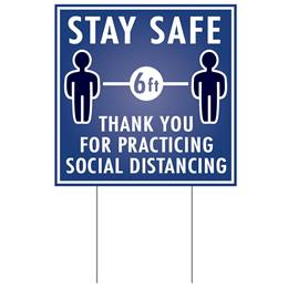 Square Yard Sign - Stay Safe