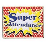 Super Attendance Award Pin