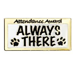 Attendance Award Pin - Always There