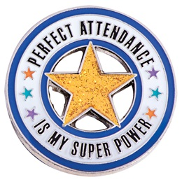 Attendance Award Pin - Glitter Perfect Attendance is My Super Power