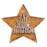 Attendance Award Pin - Yay! Perfect Attendance