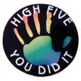 Motivational Award Pin - High Five You Did It