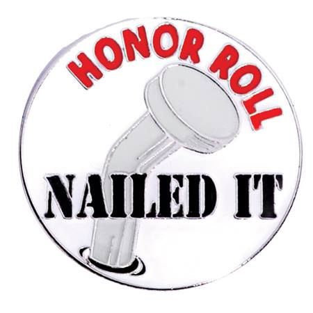 Award Pin - Honor Roll Nailed It