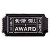 Admit One Honor Roll Award Pin