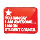 Award Pin - Student Council, I Am Awesome