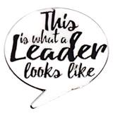This is What a Leader Looks Like Word Bubble Pin