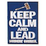 Keep Calm and Lead Student Council Pin
