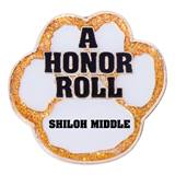 Personalized Paw Award Pin - A Honor Roll