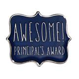 Principal's Award Pin - Awesome