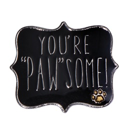 "Paw Pride Award Pin - You're ""Paw""some"