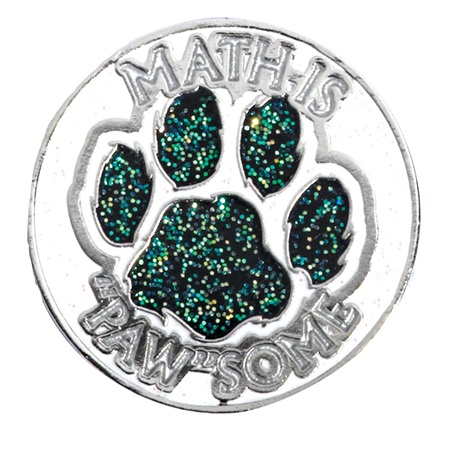 "Glitter Award Pin - Math is ""Paw""some"