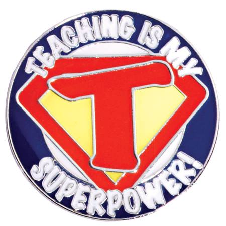 Award Pin - Teaching Is My Superpower