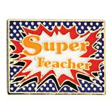 Teacher Appreciation Award Pin - Super Teacher