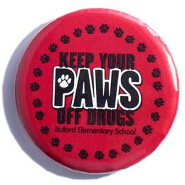 Custom Button - Keep Your Paws Off Drugs