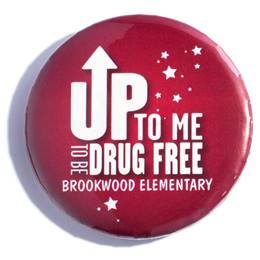 Custom Button - Up to Me to Be Drug Free