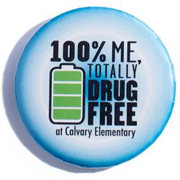 Custom Button - 100% Me, Totally Drug Free