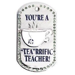 "Bling Dog Tag - ""Tea""rrific Teacher"