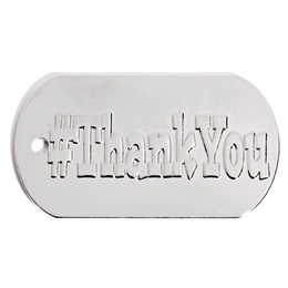 Embossed Dog Tag - #Thank You