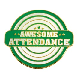 Attendance Award Pin - Awesome Attendance
