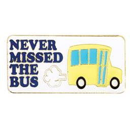 School Bus Award Pin - Never Missed the Bus