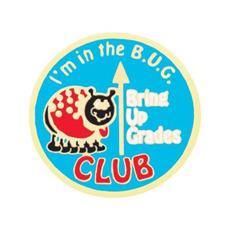 Bring Up Grades Award Pin - I'm in the BUG Club