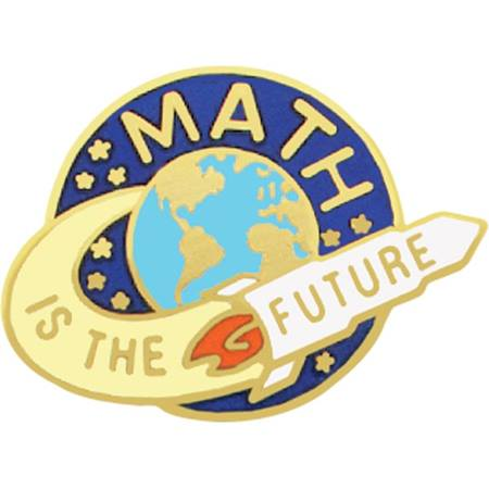 Math Award Pin - Math is the Future