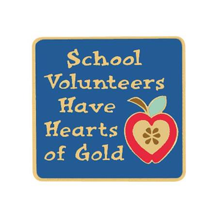 Volunteer Award Pin - School Volunteers Have Hearts of Gold
