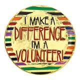 Volunteer Award Pin - I Make A Difference