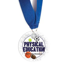 Custom Medallion - Physical Education