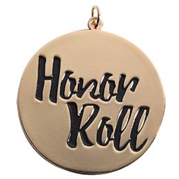 Honor Roll Medallion - Black Script