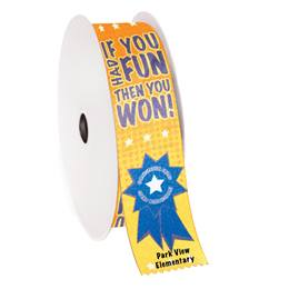 Custom Award Ribbon Roll - If You Had Fun, Then You Won
