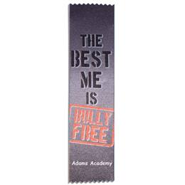 Full-color Custom Ribbon - The Best Me is Bully Free