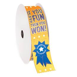 Award Ribbon Roll - If You Had Fun, Then You Won