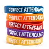 Perfect Attendance Silicone Wristband
