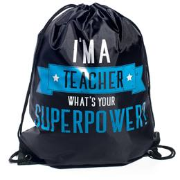 Drawstring Bag - Teaching Is My  Superpower
