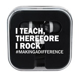 Teacher Appreciation Ear Buds in Case - I Teach Therefore I Rock