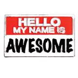 Award Magnet - Hello, My Name is Awesome