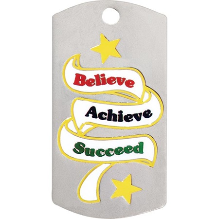 Colored Dog Tag - Believe, Achieve, Succeed
