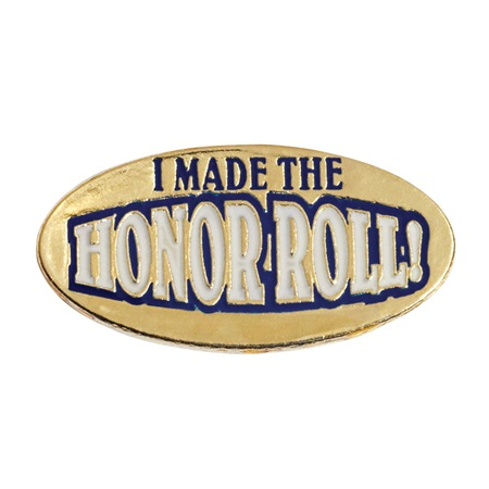 Honor Roll  Award Pin - I Made the Honor Roll